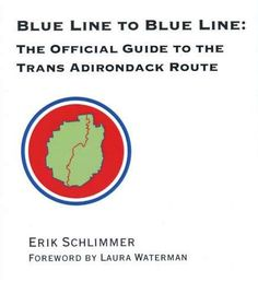 The Trans Adirondack Route Guidebook and Map Set