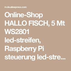 Online-Shop HALLO FISCH, 5 Mt WS2801 led-streifen, Raspberry Pi steuerung led-streifen, Arduino entwicklung ambilight TV, Weiß oder Schwarz PCB| Aliexpress Mobil