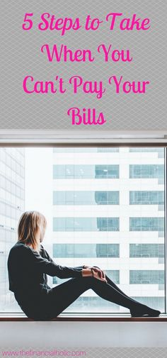 Can't pay your bills? Here are 5 steps to take now to help you out.