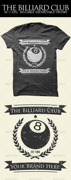 The Billiard Club Shirt — Vector EPS #shirt #billiard • Available here → https://graphicriver.net/item/the-billiard-club-shirt/4552203?ref=pxcr