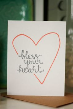 Bless your Heart hand lettered card by LauraFrancesDesigns on Etsy, $4.00