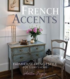 Signed Copy of FRENCH ACCENTS book in hardback *I love the author's Farmhouse French blog!jn