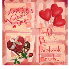 Happy Valentine's Day Facebook Friends | HAPPY VALENTINES DAY TO ALL MY FACEBOOK FRIENDS ~~ - Polyvore