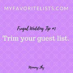 #1 Trim your guest list  http://myfavoritelists.com/2017/12/13/top-5-frugal-wedding-tips/ #myfavoritelists