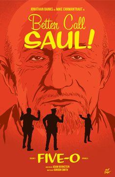 Better Call Saul Episode 6 Poster, Five-O, by Matt Talbot