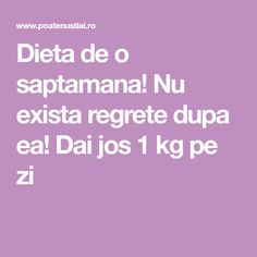 Dieta de o saptamana! Dai jos 1 kg pe zi Health Fitness, 1, Healthy, Food, Sport, Diets, The Body, Apartment Living Rooms, Deporte