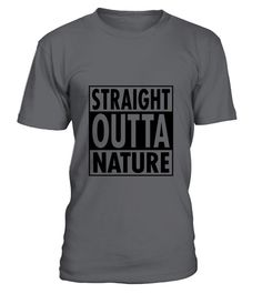 """# Straight Outta Nature .  Special Offer, not available anywhere else!      Available in a variety of styles and colors      Buy yours now before it is too late!      Secured payment via Visa / Mastercard / Amex / PayPal / iDeal      How to place an order            Choose the model from the drop-down menu      Click on """"Buy it now""""      Choose the size and the quantity      Add your delivery address and bank details      And that's it!"""