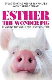 Esther the Wonder Pig,,, one of the best, humorous, heartwarming, soulful, stories I have every read. It had me crying, laughing, and rooting for them from beginning to end. Steve and Derek are my heroes!!!