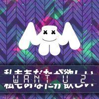 WaNt U 2 by marshmello on SoundCloud
