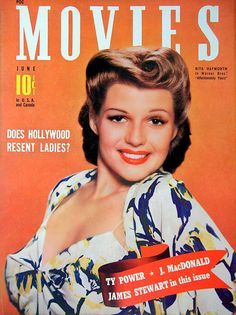 Rita Hayworth - Movies. June, 1941