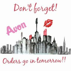 Campaign 14 orders go in tomorrow! Please let me know if you would like to place an order. Or you can order directly from my store at: www.youravon.com/kristymarker #Avon #AvonRep #AvonwithKristyMarker #OrderDay #LikeaKidinaCandyStore