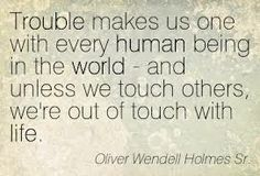 Quote Oliver Wendell Holmes Sr, Out Of Touch, Being In The World, Quotes, Life, Quotations, Quote, Shut Up Quotes