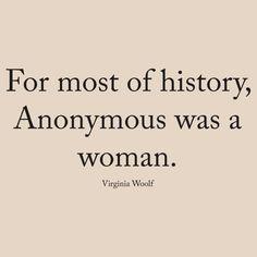 Virginia Woolf - Anonymous was a woman | Women's T-Shirt