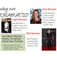 """Summers are not Dramatic"" by expressingyourtruth on Polyvore. They should consider Classic instead."