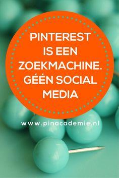 Pinterest is een zoekmachine en geen social media. Lees hoe je de kracht van Pinterest maximaal inzet voor jouw bedrijf, website of webshop, webwinkel. Download de 100  Pinterest tips voor meer traffic en verkoop van pinacademie.nl