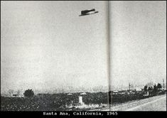 Santa Ana UFO: August 3 965; Santa Ana, California. Traffic investigator, Rex Heflin took this Polaroid photo  of something strange he saw in the sky. The press published it along with another but shortly after, the government confiscated the photos.