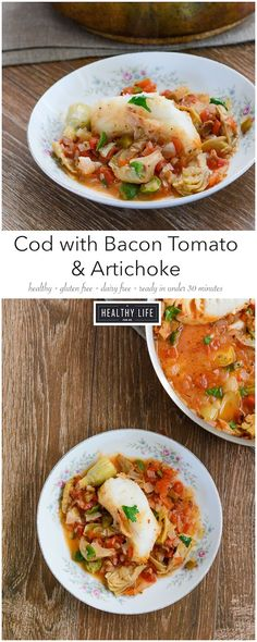 Cod with Bacon Artichoke Olives %7Bpaleo + whole30%7D made in one skillet and ready in 25 minutes.  Low calorie, high protein.   - A Healthy Life For Me: