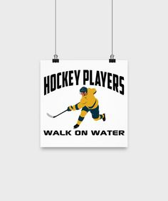 Hockey Players Walk On Water Sports Lover Poster