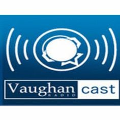 Vaughan Podcast