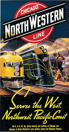 Vintage Poster Chicago and North Western Line railroad poster - 1939 railway timetable. Retro Poster, Poster Ads, Advertising Poster, Poster Vintage, Vintage Travel Posters, Train Posters, Railway Posters, Travel Ads, Train Travel