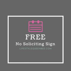 FREE No Soliciting Sign Printable | Lifestylequeenbee.com