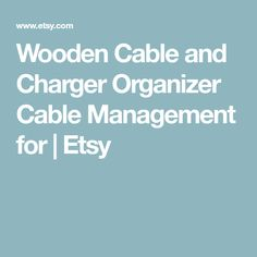 Wooden Cable and Charger Organizer – Cable Management for Power Cords and Charging Cables Cable Organizer, Cable Management, Charging Cable, Charger, Organization, Etsy, Cord Management, Getting Organized, Organisation