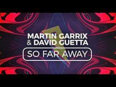 Martin Garrix & David Guetta - So Far Away [Lyric Video] (ft. Jamie Scott & Romy Dya) - YouTube