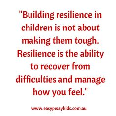 Building resilience in children is not about making them tough. Resilience is the ability to recover from difficulties and manage how you feel. Lessons Learned, Life Lessons, Resilience In Children, Resilience Quotes, Family Therapy, Life Words, Health And Wellbeing, Mental Health, Teaching Strategies