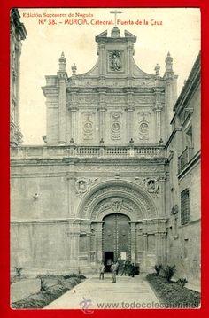 Postales: MURCIA, CATEDRAL, PUERTA DE LA CRUZ, P62210 - Foto 1 - 27471201