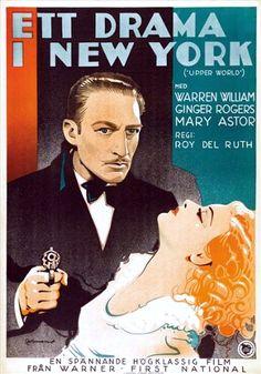 Upper World (1934) starring Warren William, Mary Astor and Ginger Rogers