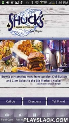 Shuck's Tavern Las Vegas  Android App - playslack.com ,  Download the Shuck's Tavern Mobile App to enjoy awesome daily specials not published anywhere else. Specials like loyalty rewards, free drinks, free food, gaming promotions, awesome giveaways, and more!Shucks Tavern specializes in fresh seafood at affordable prices in a fun atmosphere. We have 24 hour gaming with 15 machines and we now have Gamblers Bonus!We're known for our Crab Buckets, Clam Bakes and our Build Your Own hot or cold…