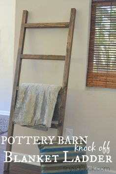 DIY Blanket Ladder {a Pottery Barn Knock Off}
