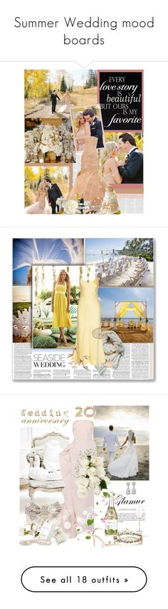 """""""Summer Wedding mood boards"""" by weddingdesignchic-com on Polyvore featuring New View, Vera Wang, Hudson Jeans, Judith Leiber, Badgley Mischka, Givenchy, Harrods, women's clothing, women and female"""