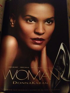 "My beauty Liya Kebede for Donna Karan ""WOMAN"""