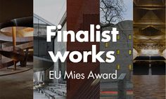 EU Mies Award - Finalist works - cover
