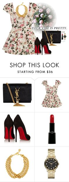 """""""Your vibe is pretty"""" by gabyidc ❤ liked on Polyvore featuring Yves Saint Laurent, Christian Louboutin, Giorgio Armani, Ben-Amun, Marc by Marc Jacobs and Kate Spade"""
