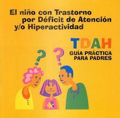 http://lacasetaespecial.blogspot.com.es/2013/05/guia-sobre-tdah.html  La CASETA, un lloc especial: Guia sobre TDAH