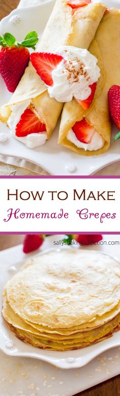 Step-by-step guide to making light as air, delicious Homemade Crepes with fresh whipped cream! @sallybakeblog