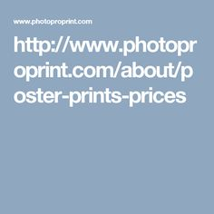http://www.photoproprint.com/about/poster-prints-prices