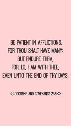 Doctrine and Covenants 24:8 #ponderizing                                                                                                                                                      More
