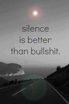 Silence is golden. Aaaaahhhh... blessed silence all around....