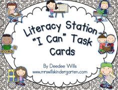 """Literacy Station """"I Can"""" Task Cards by the fabulous @Deedee Wills Kinder!"""