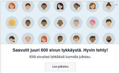 Facebook kehotti tekemään päivityksen kun 600 tykkääjän raja ylittyi. Selvä! Kiitos tykkäyksistä :).