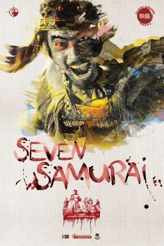 Seven Samurai.