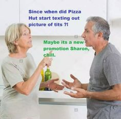 Do you want the pizza or not, Sharon?