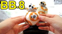 Needle felting tutorial ~► How to make a Star Wars BB-8 Droid