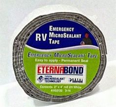EternaBond RV-EMT Emergency Tape is perfect for quick fixes! -RVupgrades.com