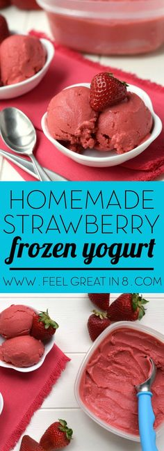You only need 5 minutes and 4 healthy real food ingredients to make this Homemade Strawberry Frozen Yogurt - No ice cream maker required! At only 100 calories per serving, you'll love this sweet guilt-free dessert!: (no cook desserts 4 ingredients) Strawberry Frozen Yogurt, Frozen Yoghurt, Frozen Yogurt Recipes, Frozen Strawberries, Yogurt Ice Cream, Frozen Yogurt Calories, Blueberries, Strawberry Sherbert, Frozen Yogurt Maker