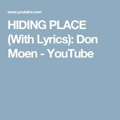 HIDING PLACE (With Lyrics): Don Moen - YouTube
