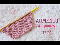 Risultati immagini per ponto de trico chains paternn Knitting Increase, Knitting Help, Knitting Videos, Crochet Videos, Knitting Projects, Baby Knitting Patterns, Knitting Stitches, Crochet Baby, Knit Crochet